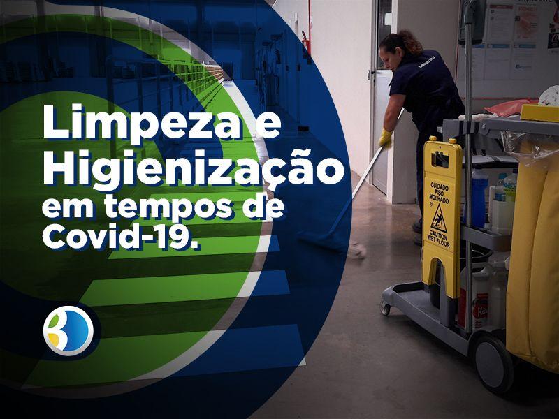 Limpeza e Higienização em tempos de Covid-19.