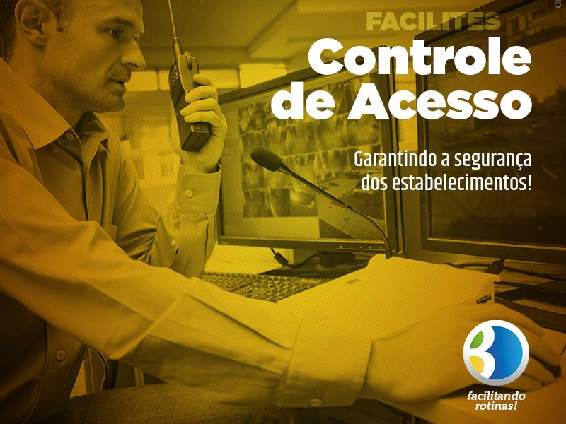 Por que contratar um Controle de acesso?